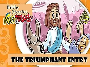 The Triumphant Entry (Bible Stories Mig&Meg Book 11)