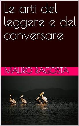 Le arti del leggere e del conversare