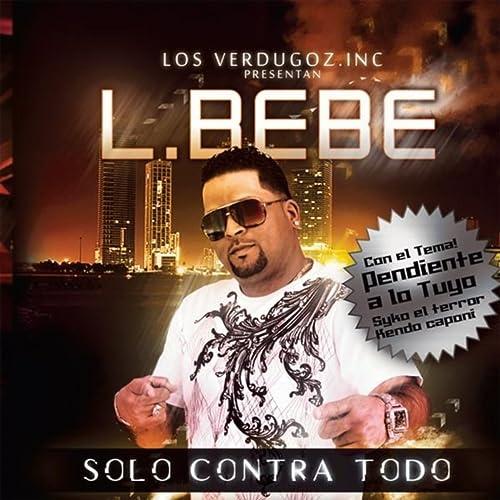 Solo Contra Todo [Explicit] by L Bebe on Amazon Music ...