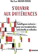 Livres S'ouvrir aux différences : Explorer l'intelligence inclusive PDF
