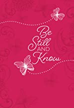 Be Still and Know: 365 Daily Devotions