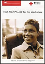 American Red Cross Presents: First Aid / CPR / AED for the Workplace (Trained. Empowered. Prepared)