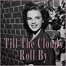 Highlights From Till The Clouds Roll By