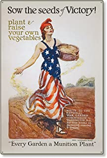 American Yesteryear 24x36 Metal Wall Art Decor Sign | Lady Liberty Victory Garden WW1 Propaganda, World War 1 Columbia Sow The Seeds Poster Steel Reproduction – Illustration by James Montgomery Flagg