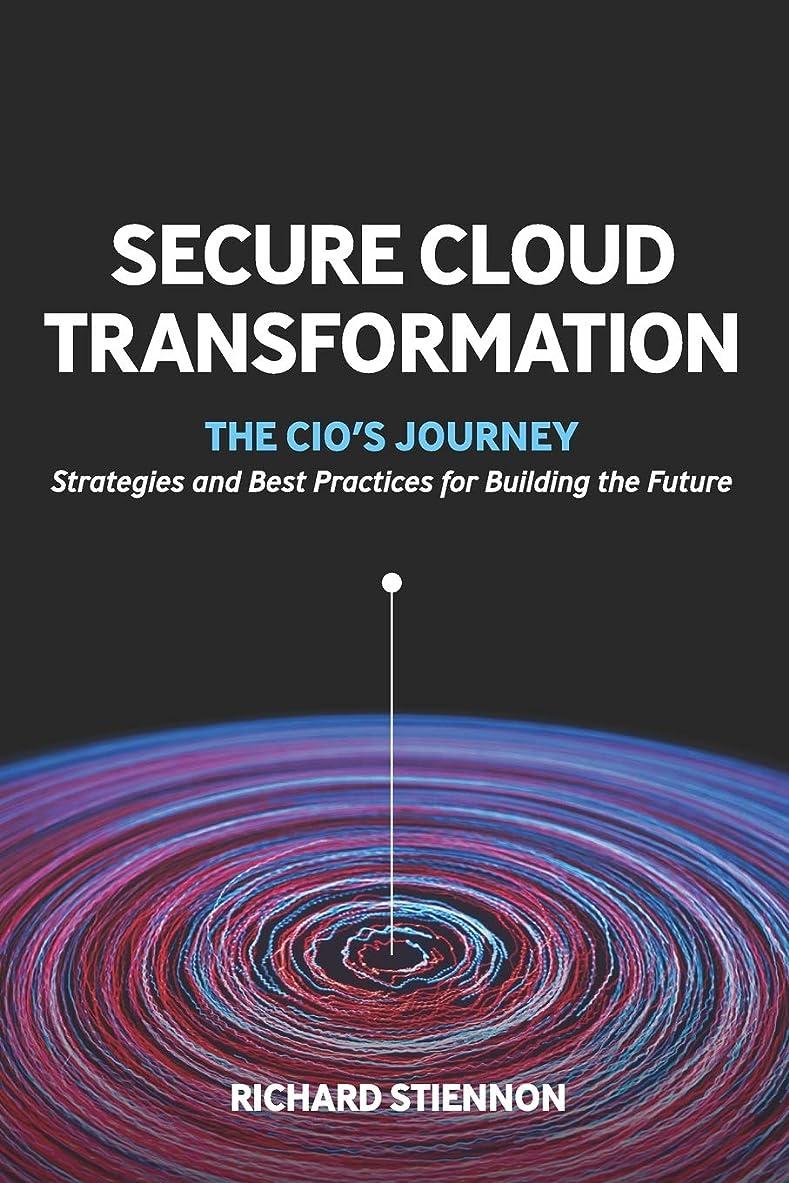 医療過誤エコー抗生物質Secure Cloud Transformation: The CIO'S Journey
