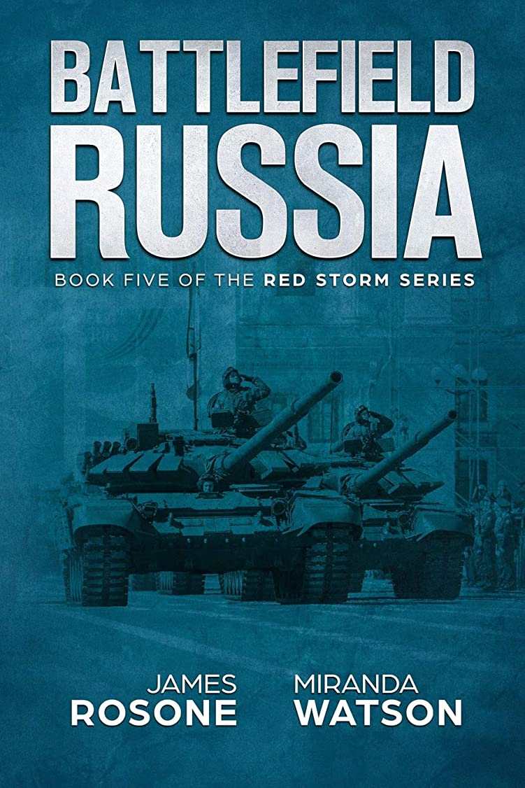 マルクス主義者複雑大砲Battlefield Russia: Book Five of the Red Storm Series