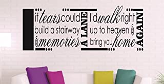 """Design with Vinyl RAD 1227 2 """"If Tears Could Build A Stairway & Memories A Lane I'd Walk Right Up To Heaven & Bring You Ho..."""