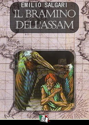 Il Bramino dellAssam (I Pirati della Malesia Vol. 9)