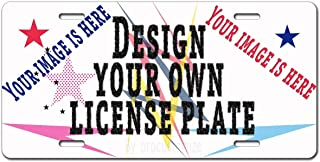 Custom License Plate Your Image Text Here Custom Name Custom Message Novelty Personalized License Plate with Your Image Add Pictures, Text, Logo