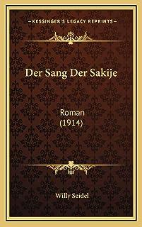 Der Sang Der Sakije: Roman (1914)