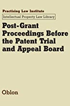 Post-Grant Proceedings Before the Patent Trial and Appeal Board