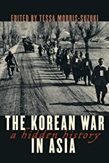 The Korean War in Asia: A Hidden History