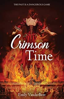 Crimson Time: The Past Is a Dangerous Game