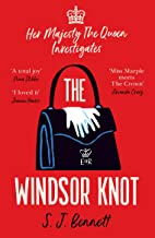 The Windsor Knot: The Queen investigates a murder in this delightfully clever mystery for fans of The Thursday Murder Club...