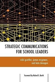 Strategic Communications for School Leaders