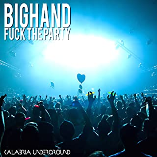 Fuck the Party [Explicit]