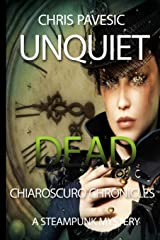 Unquiet Dead (Chiaroscuro Chronicles) Paperback