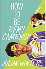 How to Be Remy Cameron (English Edition) eBook Kindle