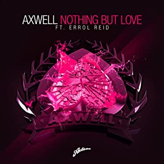 Best axwell nothing but love remode Reviews