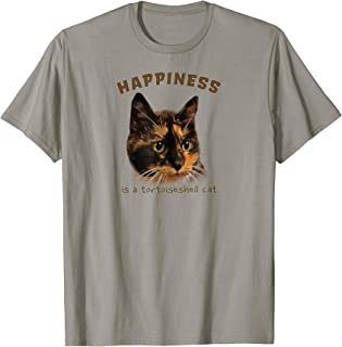 Cute, calico cat t-shirt - Happiness is a Tortoiseshell Cat