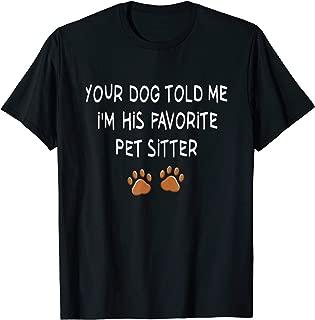 Funny Pet Sitter Shirt Dog Sitter Dog Walker Gifts