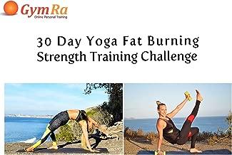 30 Day Yoga Fat Burning, Strength Training Challenge