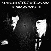 the outlaw way