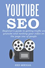YOUTUBE SEO DAREDEVIL MARKETING (Late 2015): Beginner's guide to getting traffic on youtube and ranking your video on the page one of google (English Edition)
