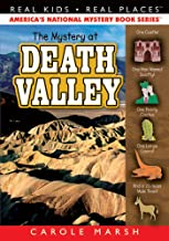 The Mystery at Death Valley (37) (Real Kids Real Places)
