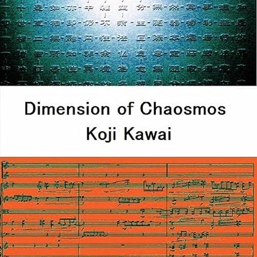 Dimension of Chaosmos