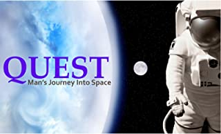Quest: Mankind's Journey Into Space