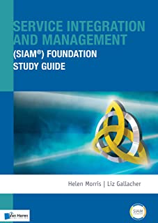 Service Integration and Management (SIAM®) Foundation Study Guide