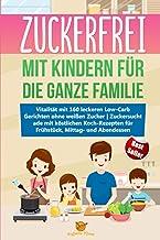 Zuckerfrei mit Kindern für die ganze Familie: Vitalität mi