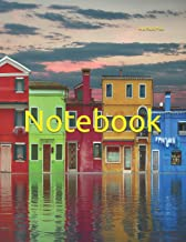 Notebook: houses colorful rainbow architecture architect water river design construction building