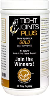 Tight Joints Plus GOLD Show Formula for Horses. Glucosamine, Hyaluronic Acid and Chondroitin Sulfate to Support Structural...