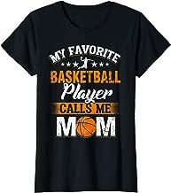 Womens Womens My Favorite Basketball Player Calls Me Mom Shirt Gift