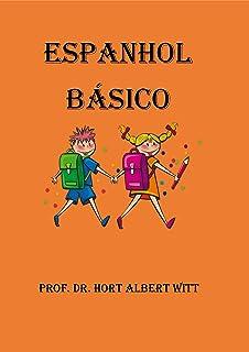 ESPANHOL BÁSICO: ESPANHOL (1) (Portuguese Edition)