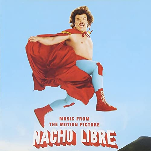 Nacho Libre (Music from the Motion Picture) von Various