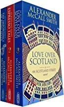 44 Scotland Street Series 3 Books Collection Set By Alexander McCall Smith (Love Over Scotland, Espresso Tales, The Import...