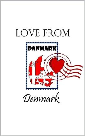 Love from Denmark: Denmark for Beginners (English Edition)