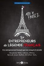 Les entrepreneurs de légende français (ENTREPRISE)