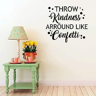 Vinyl Wall Art Decal - Throw Kindness Around Like Confetti - 23