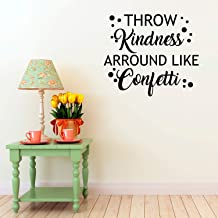 kindness around like confetti