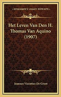 Het Leven Van Den H. Thomas Van Aquino (1907)
