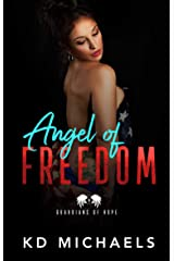 Angel of Freedom: Guardians of Hope Series Kindle Edition
