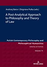 A Post-Analytical Approach to Philosophy and Theory of Law