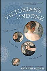 Victorians Undone Kindle Edition