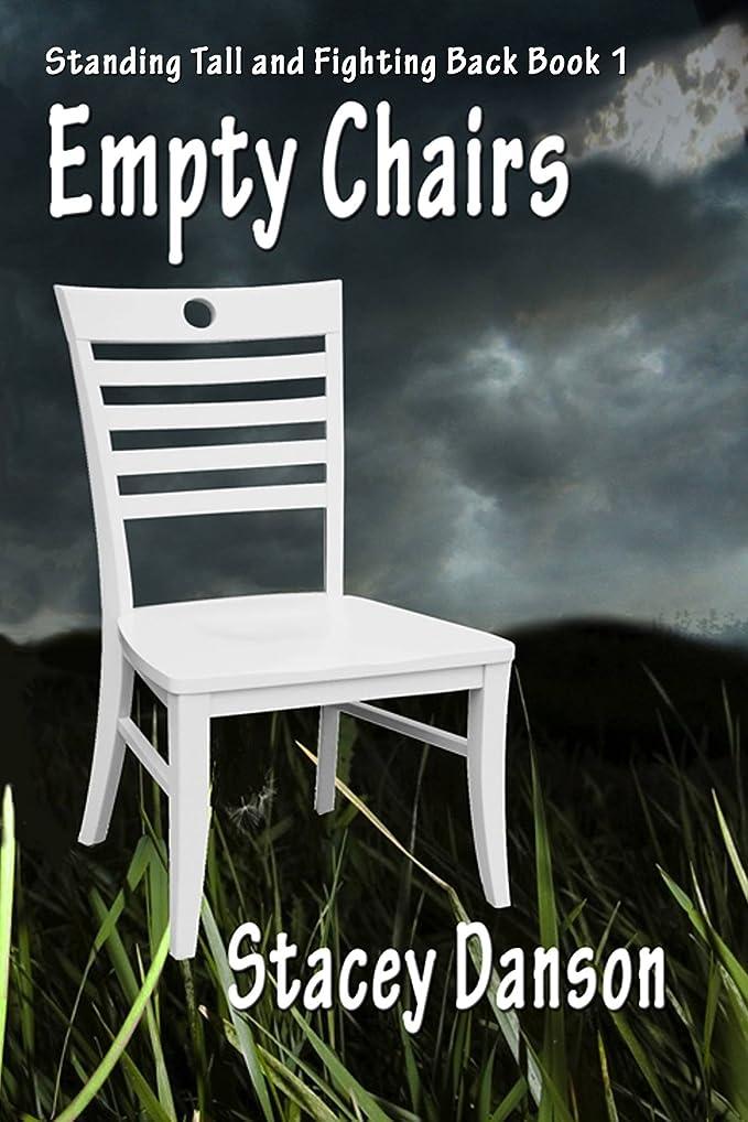 と闘う名前医学Empty Chairs: Much more than a story about child abuse (Standing Tall and Fighting Back. Book 1) (English Edition)