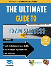 The Ultimate Guide to Exam Success: Expert Advice From a Cambridge Graduate and Performance Coach, Score Boosting Strategies, Beat the Exam System, UniAdmiss