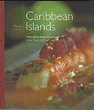World Cuisine Caribbean Islands (World Cuisine, 10)